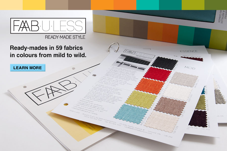 FAAB•U•LESS - Ready-Made Style | 2013 Catalogue now available | Ready-mades in 60 fabrics in colours from mild to wild.