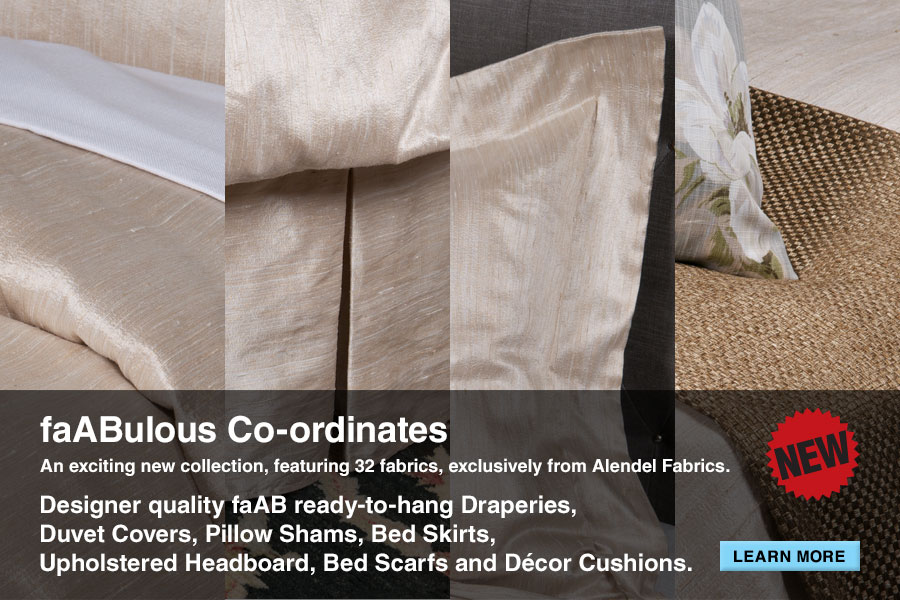 faABulous Co-ordinates | An exciting new collection, featuring 32 fabrics, exclusively from Alendel Fabrics. | Designer quality faAB ready-to-hang Draperies, Duvet Covers, Pillow Shams, Bed Skirts, Upholstered Headboard, Bed Scarfs and Décor Cushions.